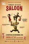 Cirque Éloize : Saloon au 13ème Art