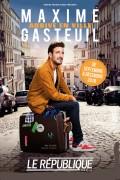 Maxime Gasteuil arrive en ville au Théâtre Le République