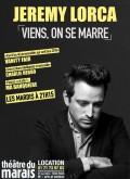 Jérémy Lorca : Viens, on se marre au Théâtre du Marais