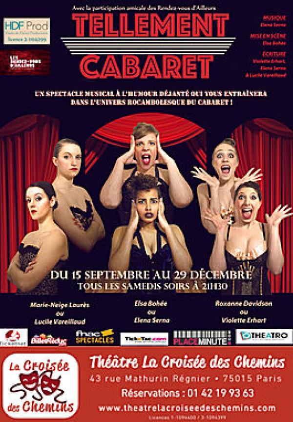 Tellement cabaret au Théâtre La Croisée des Chemins
