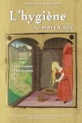 L'Hygiène au Moyen-Âge - Affiche