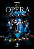 The Opera Locos - Affiche