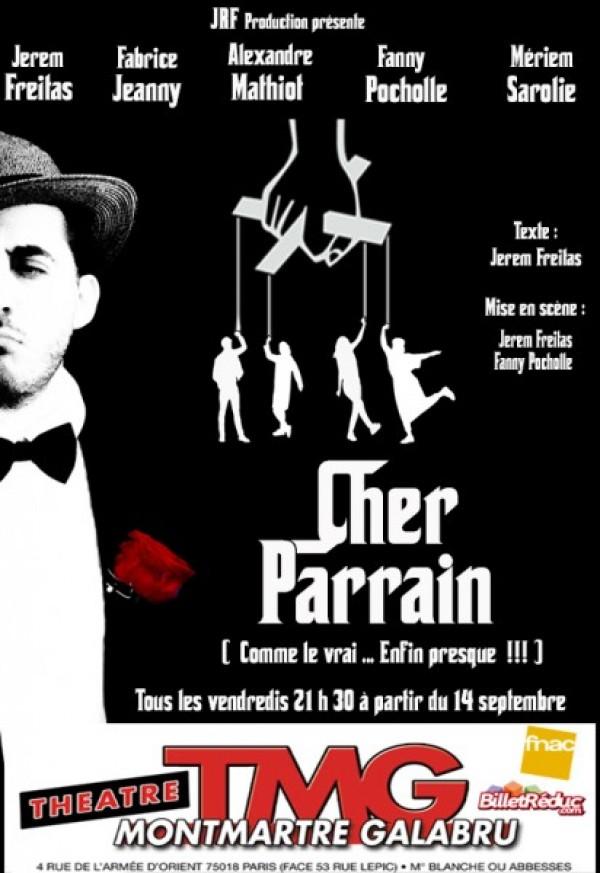 Cher parrain au Théâtre Montmartre Galabru