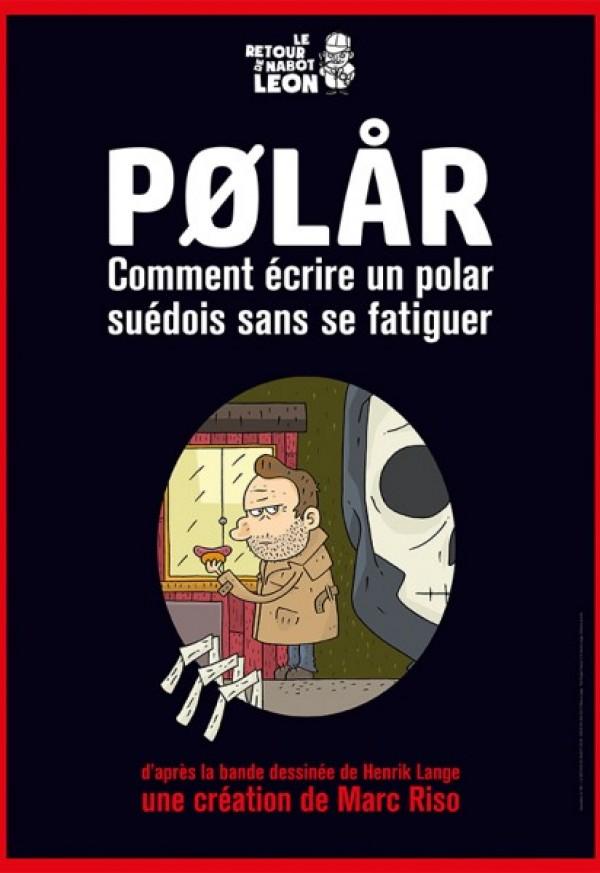 Polar au Théâtre Montmartre Galabru