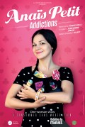 Anaïs Petit : Addictions au Théâtre du Marais