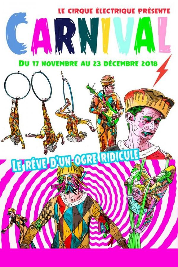 Carnival au Cirque électrique par Kiki Picasso