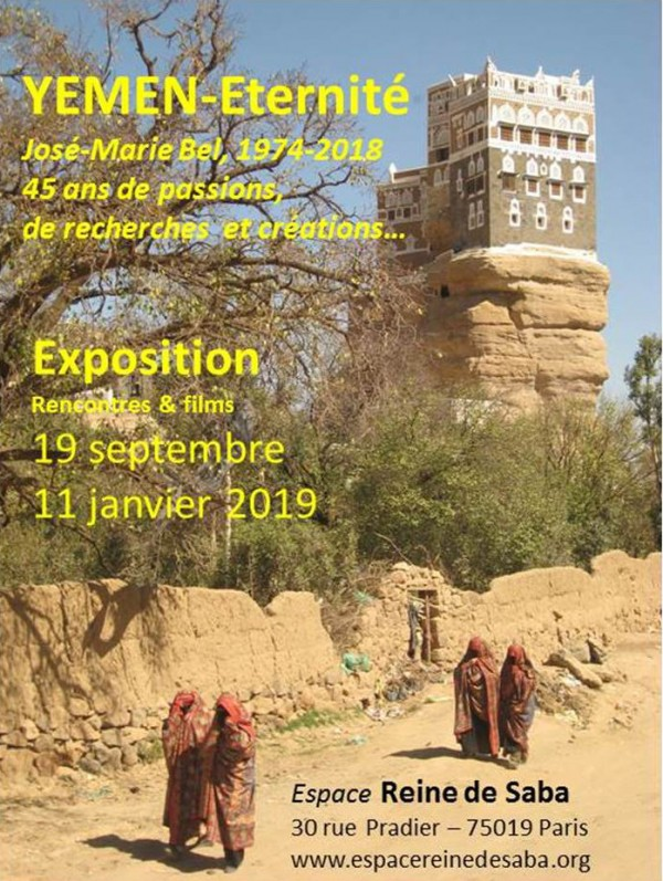 Yemen — Éternité : 45 ans d'aventures avec José-Marie Bel à l4espace Reine de Saba