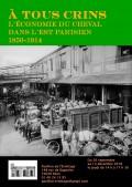 À tous crins : l'économie du cheval dans l'Est parisien (1850-1914) au Pavillon de l'Ermitage