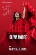 Olivia Moore : Égoïste à La Nouvelle Seine