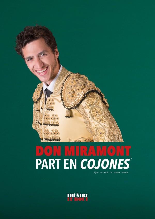 Boris Miramont : Don Miramont part en cojones au Théâtre Le Bout