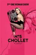 No 5 de Chollet By Christelle au Théâtre de la Clarté