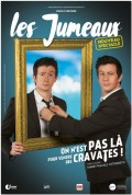 Les Jumeaux : On n'est pas là pour vendre des cravates au Théâtre de la Clarté