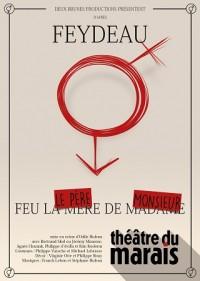 Feu le père de Monsieur au Théâtre du Marais