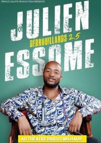 Julien Essome : Débrouillard 2.5 au Théâtre Darius Milhaud