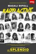 Magali Ripoll : Radio Active au Splendid