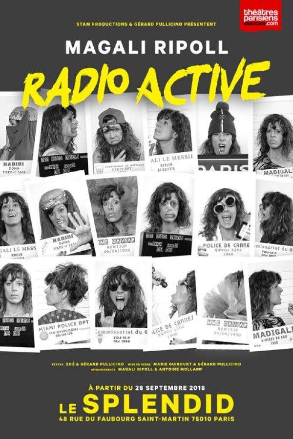 Magali Ripoll : Radio Active au Splendid