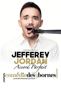Jefferey Jordan : Accord parfait à la Comédie des Trois Bornes