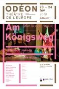 Am Königsweg [Sur la voie royale] à l'Odéon - Théâtre de l'Europe