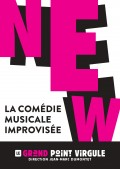 New - La Comédie musicale improvisée au Grand Point Virgule