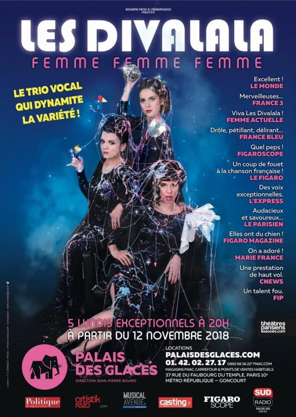 Les Divalala : Femme, femme, femme ! au Palais des Glaces