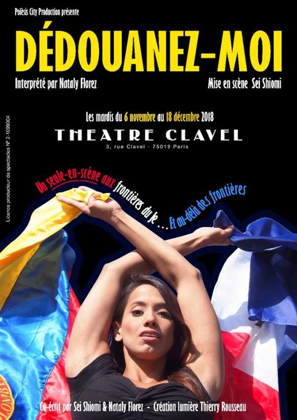 Dédouanez-moi au Théâtre Clavel
