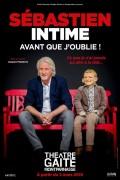 Patrick Sébastien : Sébastien intime, avant que j'oublie ! au Théâtre de la Gaîté-Montparnasse