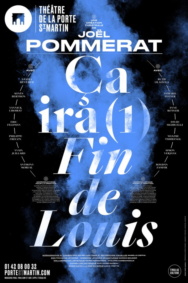 Ça ira (1) Fin de Louis au Théâtre de la Porte Saint-Martin