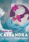 Cassandra à la Comédie Nation