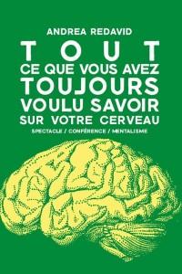 Tout ce que vous avez toujours voulu savoir sur votre cerveau à La Nouvelle Seine