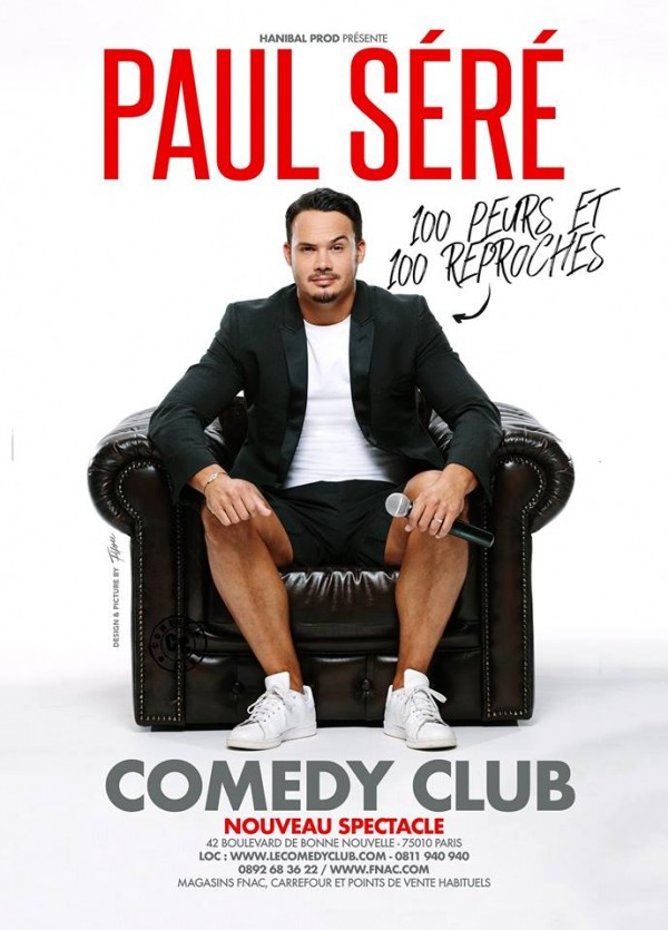 Paul Séré : 100 peurs et 100 reproches au Comedy Club