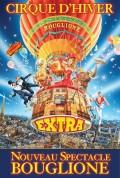 Cirque d'Hiver Bouglione : Extra - Affiche