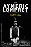 Aymeric Lompret : Tant pis au Théâtre des Deux Ânes
