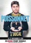 Timothé Poissonnet : Dans le bocal au Grand Point Virgule