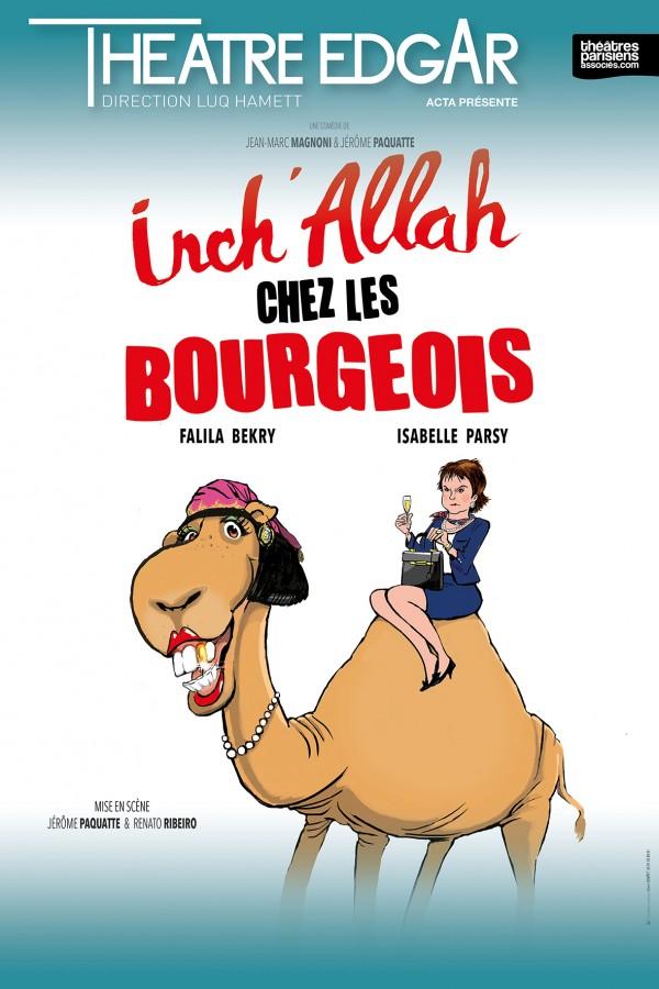 Inch'Allah chez les bourgeois au Théâtre Edgar