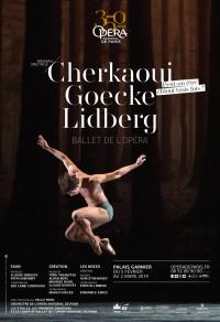 Goecke / Lidberg / Cherkaoui à l'Opéra Garnier