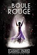 La Boule Rouge au Casino de Paris