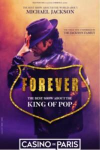 Forever, The Best Show About the King of Pop au Casino de Paris