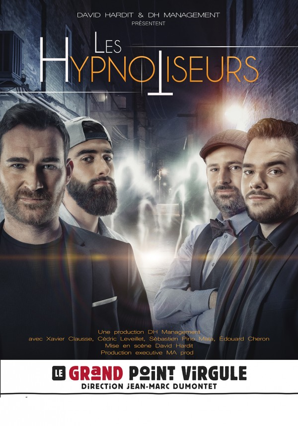 Les Hypnotiseurs au Grand Point Virgule