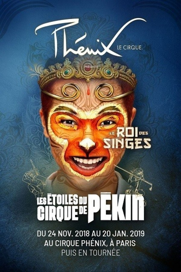 Cirque Phénix : Le Roi des singes à Paris
