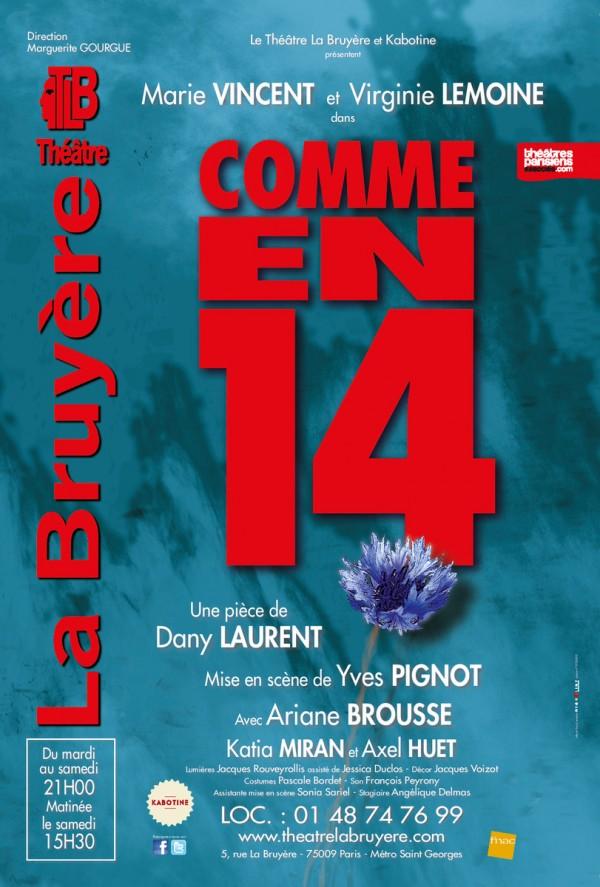 Comme en 14 au Théâtre La Bruyère
