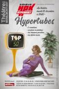 Hypertubes au Théâtre de Ménilmontant