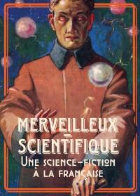 Le Merveilleux-scientifique à la Bibliothèque nationale de France - site François-Mitterrand