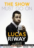 Lucas Riway : The Show must go on à La Cible