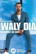 Waly Dia : Ensemble ou rien au Palais des Glaces
