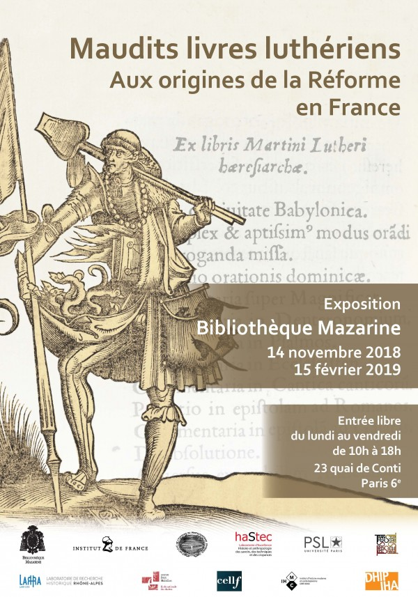 Exposition «Maudits livres luthériens» (Bibl. Mazarine, 14 nov. 2018 - 15 fév. 2019).