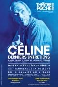 Céline, derniers entretiens au Théâtre de Poche-Montparnasse