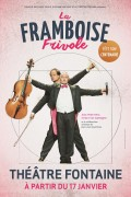 La Framboise frivole fête son centenaire au Théâtre Fontaine