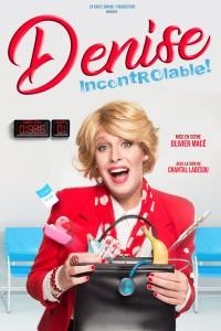 Denise - IncontrÔlable ! à l'Apollo Théâtre
