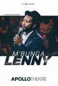 Lenny M'Bunga - Diasporalement vôtre à l'Apollo Théâtre