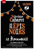 L'Éclectique Cabaret des épis noirs 2e édition au Funambule